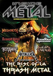 Inside Metal: Rise Of L.a Thrash Metal
