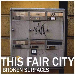 This Fair City : Broken Surfaces