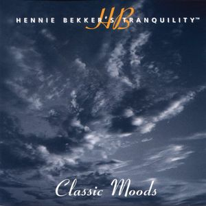 Hennie Bekker's Tranquility - Classic Moods