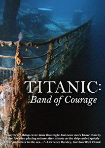 Titanic: Band of Courage