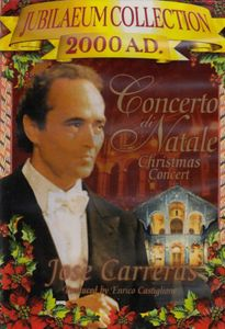 Concerto Di Natale With José Carreras