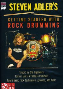 Steven Adler's Getting Started With Rock Drumming [Fullscreen]