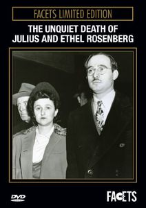 Unquiet Death of Julius & Ethel Rosenberg
