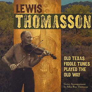 Old Texas Fiddle Tunes Played the Old Way