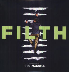 Filth: Original Music from the Motion Picture [Import]