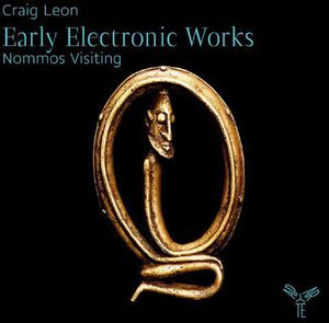 Early Electronic Works-Nommos Visiting