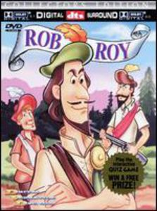 Rob Roy [Animated]