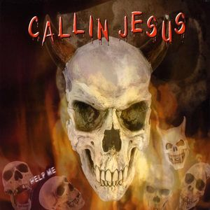 Callin Jesus (The Hell Song)
