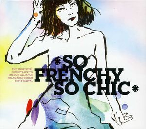 So Frenchy So Chic 2013 /  Various [Import]