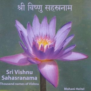 Sri Vishnu Sahasranama Thousand Names of Vishnu