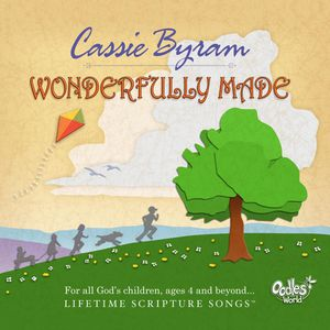 Wonderfully Made: Lifetime Scripture Songs