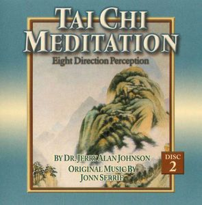 Tai Chi Meditation: Eight Direction Perception, Vol. 2