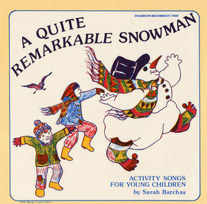 Quite Remarkable Snowman: Activity Songs