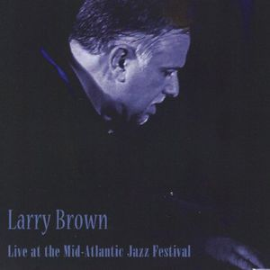 Live at the Mid-Atlantic Jazz Festival