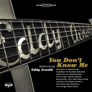 You Dont Know Me: Rediscovering Eddy Arnold /  Various