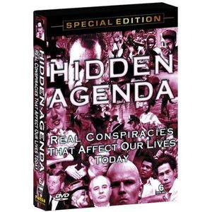 Hidden Agenda: Real Conspiracies That Affect Our L