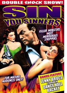 Sin You Sinners: Dance Hall Racket