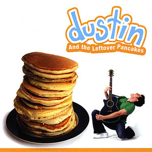 Dustin & the Leftover Pancakes