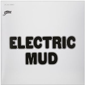 Electric Mud [Import]