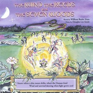 Wind the Reeds & the Seven Woods