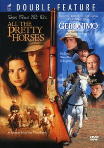 Geronimo (1993) & All the Pretty Horses