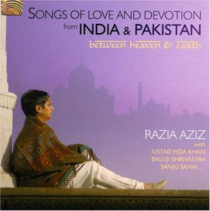 Songs of Love & Devotion from India & Pakistan