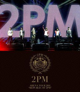 Arena Tour 2011: Republic of 2PM [Import]