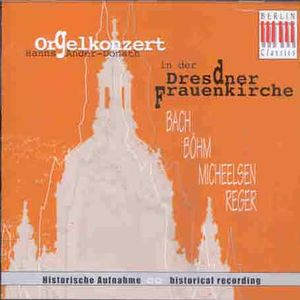 Organ Concert in the Dresden Frauenkriche