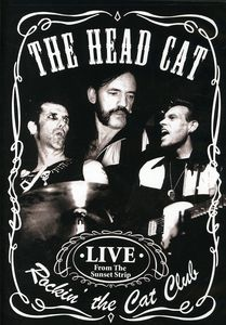 Rockin the Cat Club: Live from the Sunset Strip
