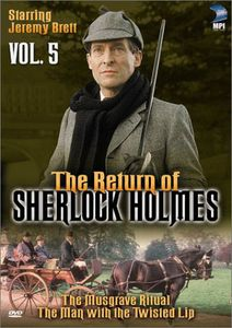 The Return of Sherlock Holmes: Volume 5: The Musgrave Ritual /  The Man With the Twisted Lip