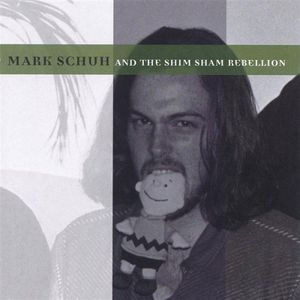 Mark Schuh & the Shim Sham Rebellion