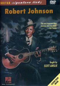 Robert Johnson Guitar Signature Licks Series [Instructional]