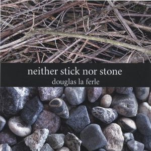 Neither Stick Nor Stone