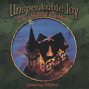 Unspeakable Joy (The Gift of Christmas)