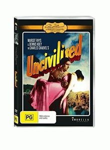 Uncivilised [Import]