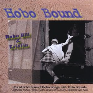 Hobo Bound: Train Songs About Hoboes