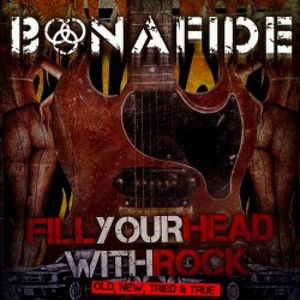 Fill Your Head with Rock