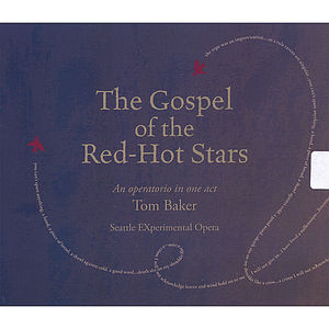 Gospel of the Red-Hot Stars