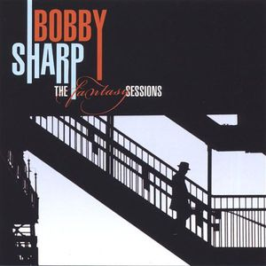 Bobby Sharp-The Fantasy Sessions