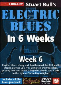 Electric Blues in 6 Weeks for Guitar: Week 6