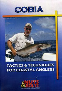 Cobia: Tactics and Techniques For Coastal Anglers