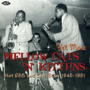 Yet More Mellow Cats N Kittens-Hot 4 /  Various [Import]