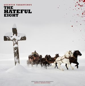 Quentin Tarantino's the Hateful Eight (Original Soundtrack)
