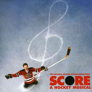Score: Hockey Musical (Original Soundtrack) [Import]