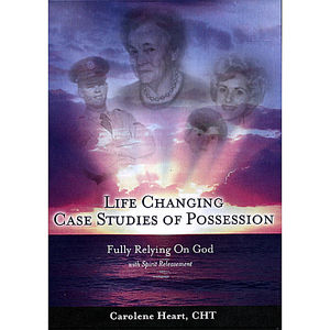 Life Changing Studies of Possession Fully Relying