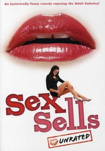 Sex Sells [Widescreen] [Unrated]