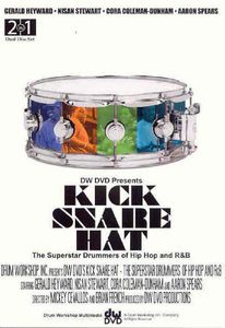 Kick Snare Hat: Superstar Drummers of Hip Hop R&B