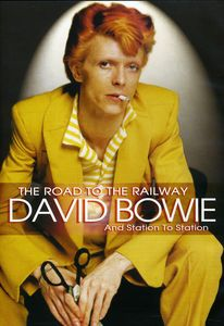 David Bowie and Station to Station: The Road to the Railway
