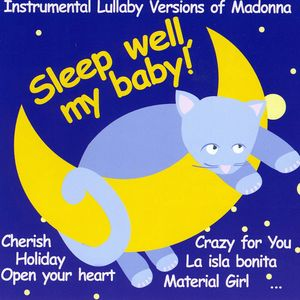 Sleep Well My Baby: Instrumental Lullaby /  Various