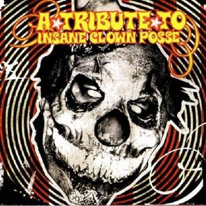 Tribute to Icp ( Insane Clown Posse ) /  Various